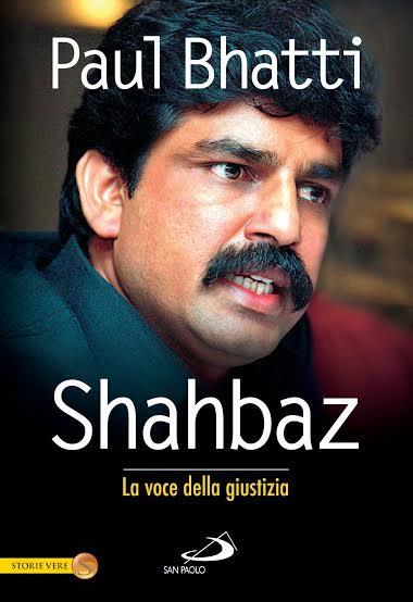 Shahbaz-La voix de la justice, par Paul Bhatti (Ed. San Paolo.)