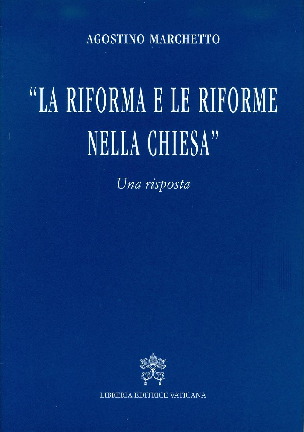 Réforme et réformes dans l'Eglise @ Mgr Agostino Marchetto