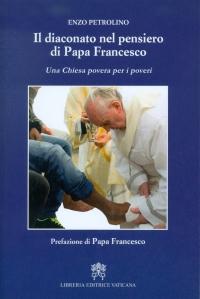 Le diaconat dans la pensée du pape François, LEV 2017