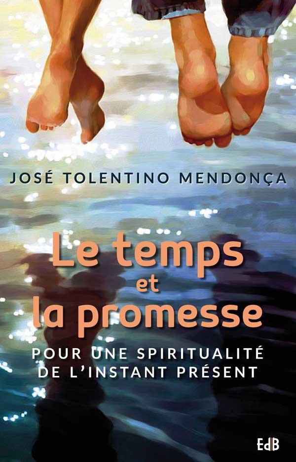 Le temps et la promesse @Editions des Béatitudes