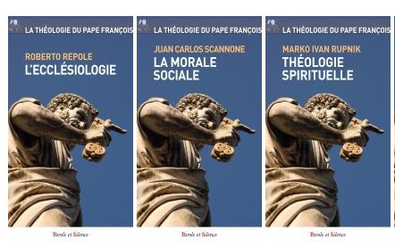 La théologie du pape François © Parole et Silence