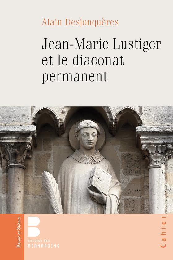 Jean-Marie Lustiger et le diaconat permanent @ Parole et Silence