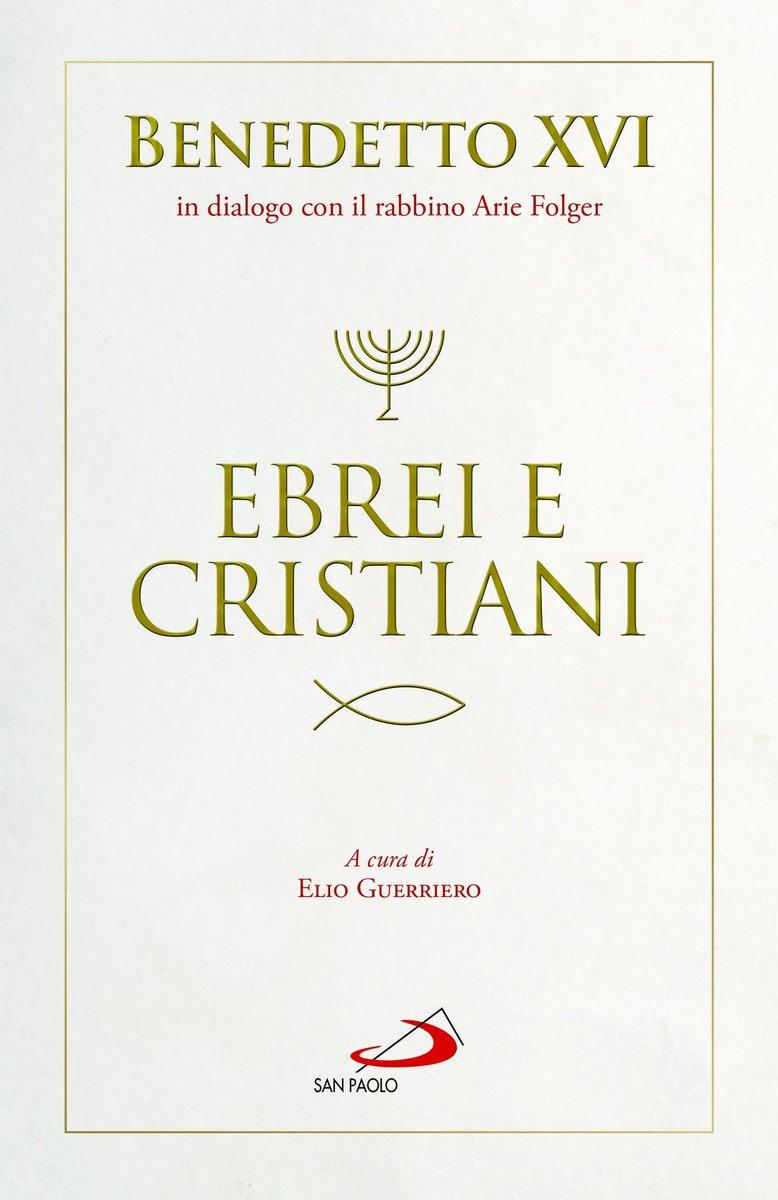 """""""Juifs et chrétiens"""", Benoît XVI en dialogue avec le rabbin Arie Folger @ San Paolo"""