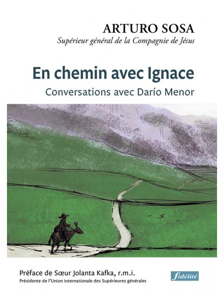 """En chemin avec Ignace"", du p. Sosa SJ © editionsjesuites.com"