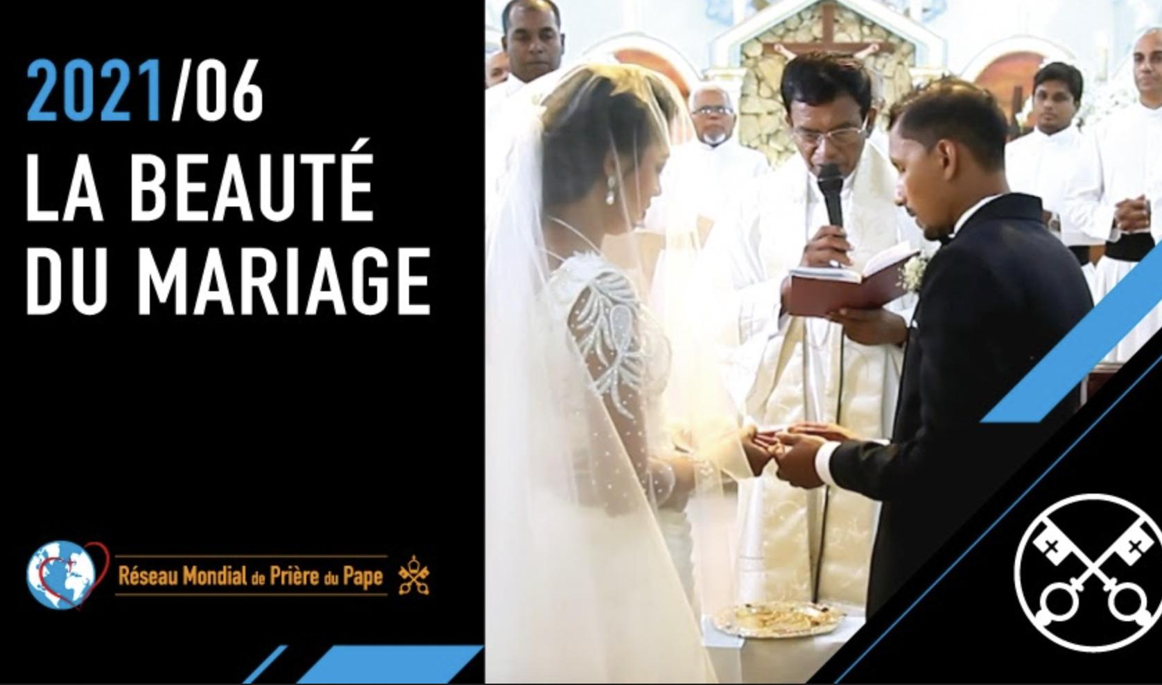 Le mariage, intention de prière de juin 2021